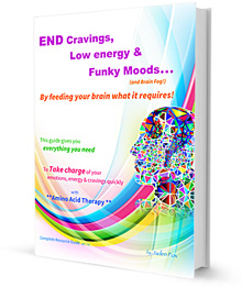 END Cravings, Low Energy & Funky Moods - with Amino Acid Therapy