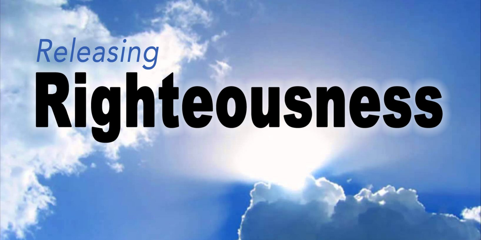 Releasing Righteousness