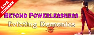 evicting-demonics--beyond-powerlessness--HOMEPAGE330